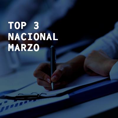 Top 3 Nacional – Marzo