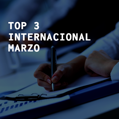 Top 3 internacional – Marzo